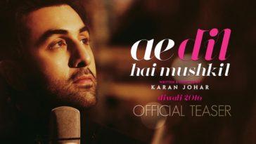 Ae Dil Hai Mushkil Teaser Ranbir Kapoor